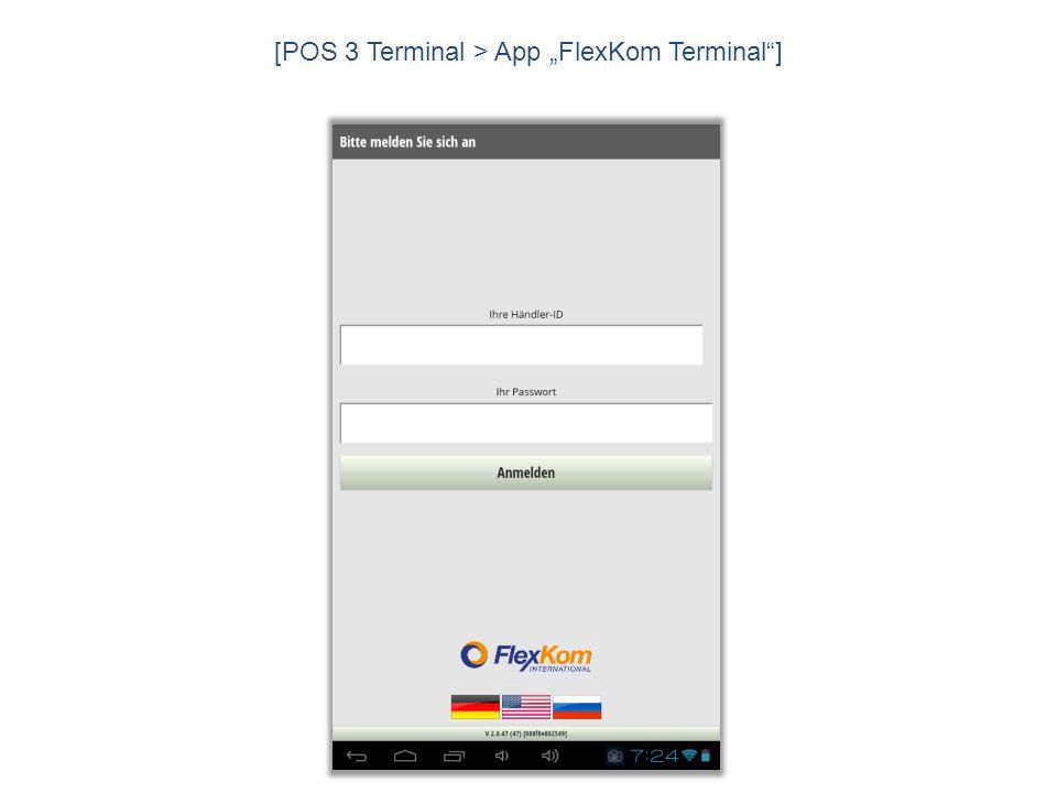 "[POS 3 Terminal > App ""FlexKom Terminal ]"